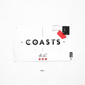 Coasts – This Life Vol.1