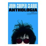 John Cooper Clarke – Anthologia