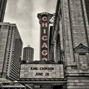 King Crimson – Live In Chicago