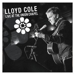 Lloyd Cole – Live At Union Chapel