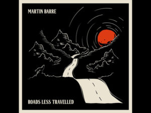 "Martin Barre – ""The road less travelled"""