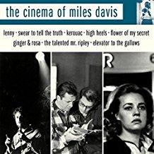 Miles Davis – The Cinema Of Miles Davis