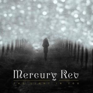 Mercury Rev – The Light In You