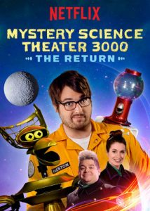 Mystery Science Theatre 3000: The Return
