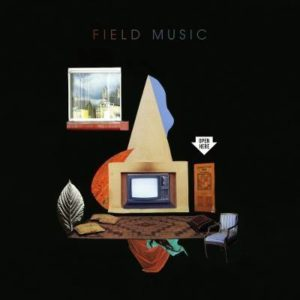 Field Music – Open Here