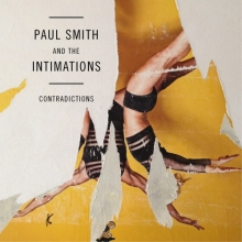 Paul Smith and The Intimations – Contradictions