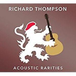 Richard Thompson – Acoustic Rarities