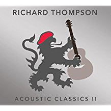 Richard Thompson – Acoustic Classics II