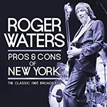 Roger Waters – The Pros and Cons of New York