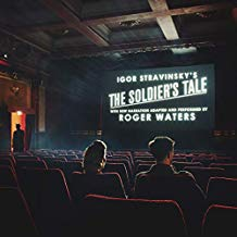 Roger Waters – Igor Stravinsky's 'The Soldier's Tale'