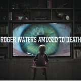 Roger Waters – Amused To Death 2015