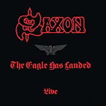 Saxon – The Eagle Has Landed