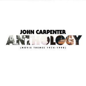 John Carpenter – Anthology (Movie Themes 1974 – 1998)