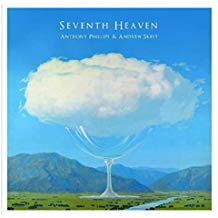 Anthony Phillips – Seventh Heaven/Field Day