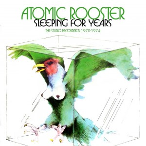 Atomic Rooster – Sleeping For Years: The Studio Recordings 1970-1974