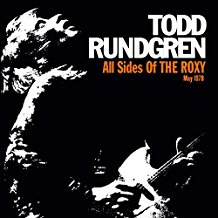 Todd Rundgren – All Sides Of The Roxy