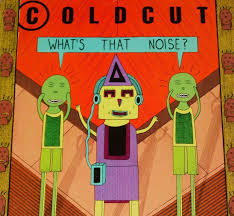 What's That Noise? by Coldcut