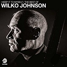 Wilko Johnson – I Keep It To Myself (The Best of Wilko Johnson)