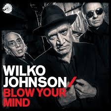 Wilko Johnson – Blow Your Mind
